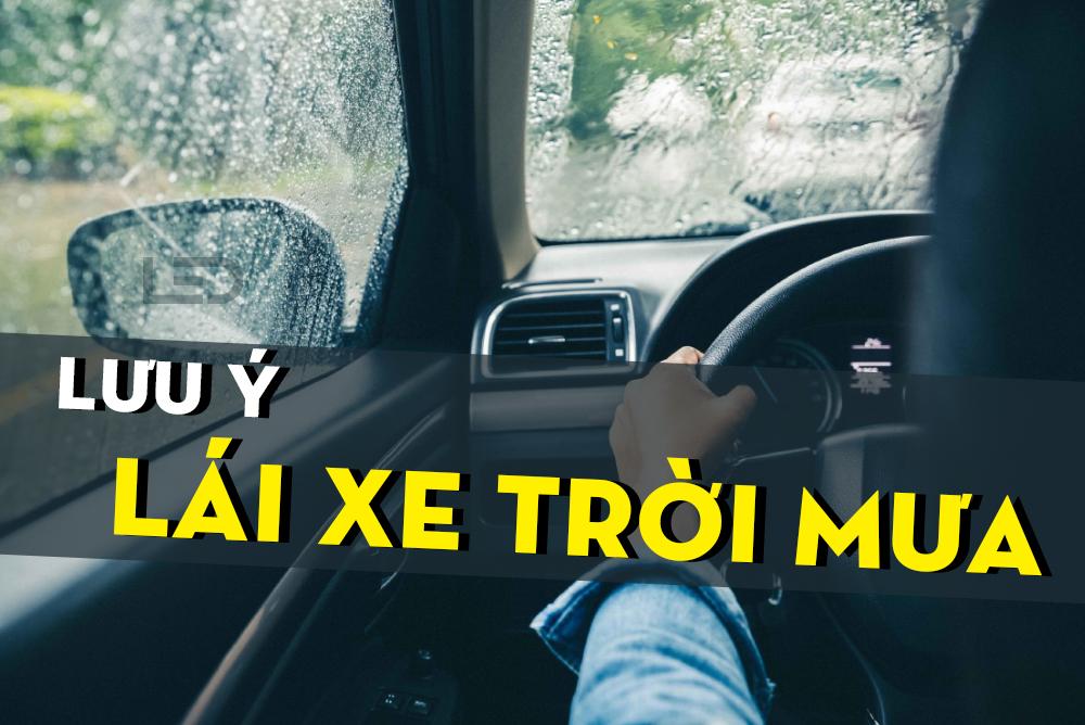 Lái xe trời mưa và những lưu ý